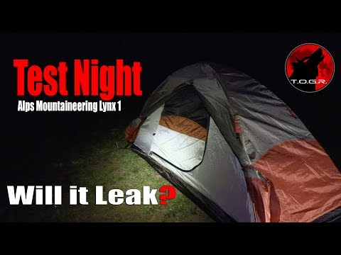 Will It Leak? - Test Night - Alps Mountaineering Lynx 1