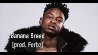 "21 Savage Type Beat ""Banana Bread"" [prod. by ForbzBeats]"