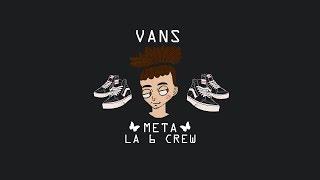Meta - Não Suja Meu Vans prod. Meta [La6Crew]