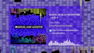 MAGICAL MAD MONSTER - One Chance Party Tonight!