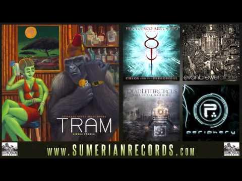 tram-seven-ways-till-sunday-sumerianrecords