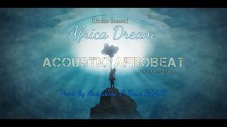 "Afrobeat Instrumental Riddim 2017 - ""African Dream❦ ""   Prod. By Arándano & D.i.n BEATS"