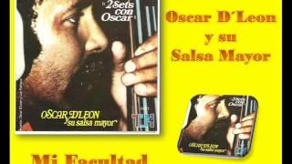 Oscar D´León - Mi Facultad