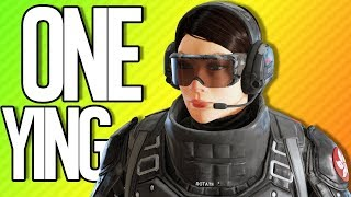 ONE YING TO RULE THEM ALL   Rainbow Six Siege