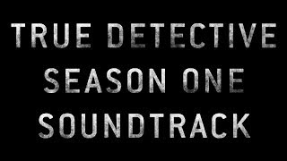 The McIntosh Shouters - Sign of the Judgment - True Detective Season One Soundtrack
