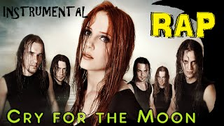 Cry for the Moon ( EPICA RAP ) - base de rap epica ( prod. yatz bell ) epica RAP