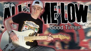All Time Low - Good Times (Guitar & Bass Cover w/ Tabs)