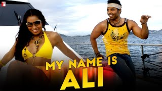 My Name Is Ali - Full Song   Dhoom:2   Uday Chopra   Bipasha Basu