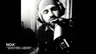"Noà ""Sentirsi Liberi"" (New original 2016)"