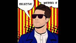 Wessel S - Selecta (Original Mix)