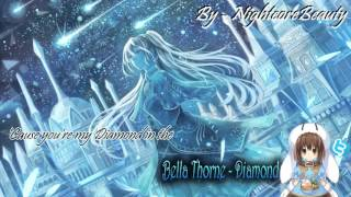 ♥ Nightcore - Diamond ♥