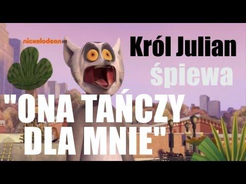 Król Julian śpiewa