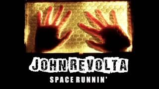 JOHN REVOLTA - Space Runnin' (demo 2012)