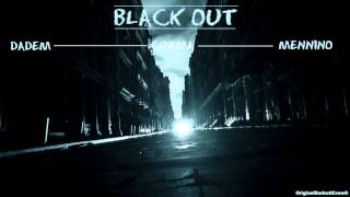 BLACKOUT - Mennino ft. Crama ft. Dadem