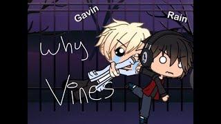 Vines - GACHA LIFE ( Lol end me )