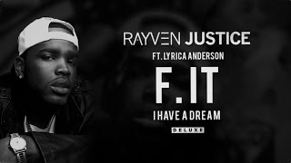 Rayven Justice - F. It ft. Lyrica Anderson (Audio)