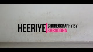 Heeriye - Race 3 I Dance cover I Shraddha's Next Step