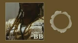 Vicky R - BB (Audio)