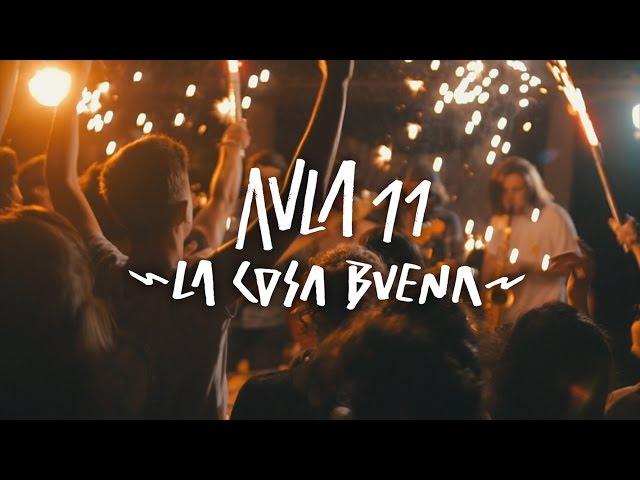 Video oficial de La cosa Buena de Aula 11