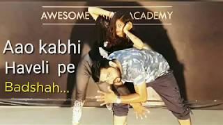 Aao Kabhi Haveli pe | Bollywood dance | street | Badshah | Nikita Gandhi | Sachin Jigar | R k choreo