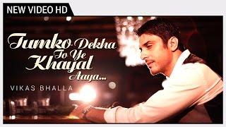 Tumko Dekha To Yeh Khayal Aaya   Sung by Vikas Bhalla feat .Tinaa Dattaa   Music Video
