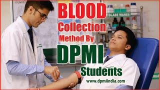 जानिए कैसे करे ब्लड कलेक्शन Blood Collection Procedure by DPMI Paramedical Students