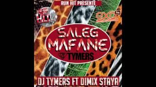Dimix Staya ft. Dj Tymers - Saleg Mafane (Audio)
