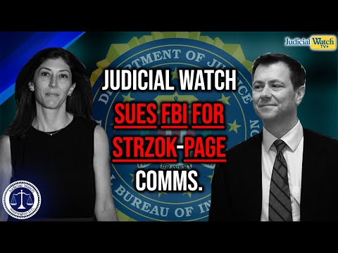 NEW: Judicial Watch Sues FBI For Strzok-Page Comms & State Dept. For NEW Clinton Emails