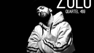 12- 65 Km's Feat Zulu (Quartel469)