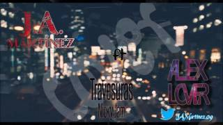 Travesuras - Nicky Jam (cover - J.A. Martinez Ft Alex Lover)