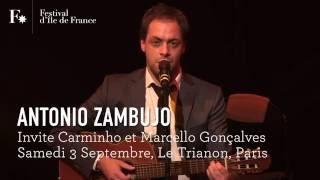ANTONIO ZAMBUJO / EXTRAIT / FESTIVAL D'ILE DE FRANCE