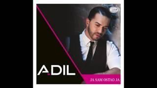 Adil - Moj Zadnji Dah  - ( Official Audio 2016 ) HD