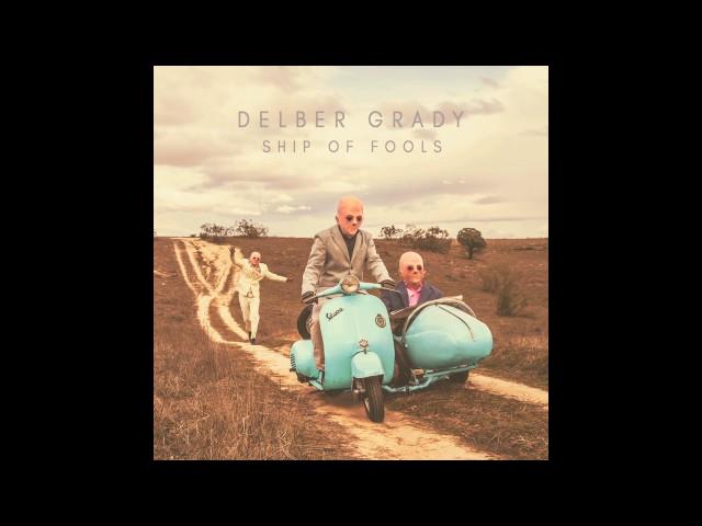 Audio del álbum Ship of Fools de Delber Grady