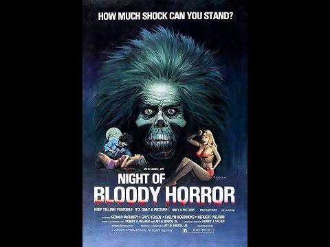 Night Of Bloody Horror (1969) *public domain