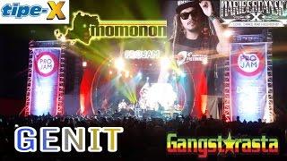 Tipe X _ GENIT ' feat Momonon , Dellu Uyee , Gangstarasta MARI BERDANSKA 2016