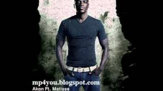 Akon Feat Matisse - Better Than Her Lyric* [New Akon Song September 2010]
