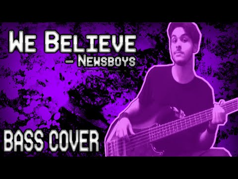 We Believe - Newsboys (BASS COVER | ON SCREEN NOTES/TABS) Chords ...