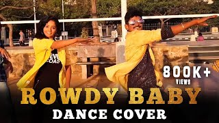 Maari 2 - Rowdy Baby (Dance Cover Video) | Dhanush | Yuvan Shankar Raja | D2 Crew