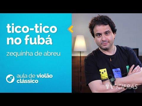 Zequinha de Abreu - Tico-Tico No Fubá