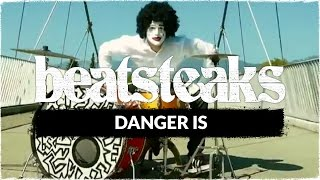 Beatsteaks - Danger Is (Official Video)