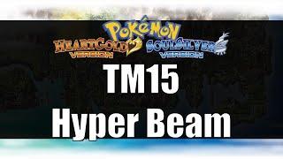 Pokemon Heart Gold & Soul Silver - Where to get TM15 Hyper Beam