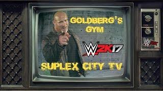 WWE 2K17: Goldberg abre un gimnasio en Suplex City