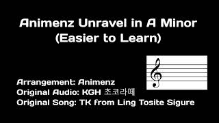 Animenz Unravel in A Minor