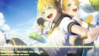 Nightcore - Anything you can do