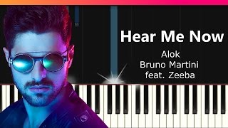 "Alok, Bruno Martini feat. Zeeba - ""Hear Me Now"" Piano Tutorial - Chords - How To Play - Cover"