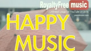 Happy Background Music - Royalty Free Music - Happy Whistle