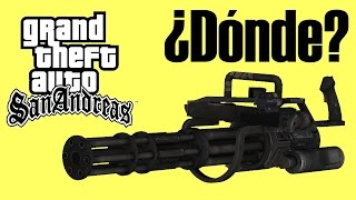 ¿Dónde encontrar la minigun? GTA- San Andreas