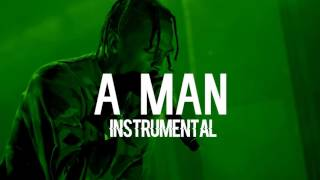 Travis Scott - A MAN (Instrumental)