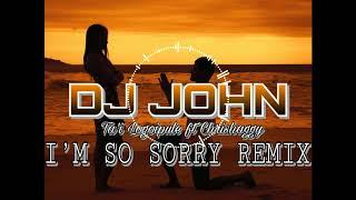 DJ JOHN -Ta'i Logoipule ft Chrishaggy I'M SO SORRY REMIX 2k18