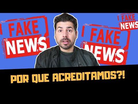POR QUE ACREDITAMOS EM FAKE NEWS?!